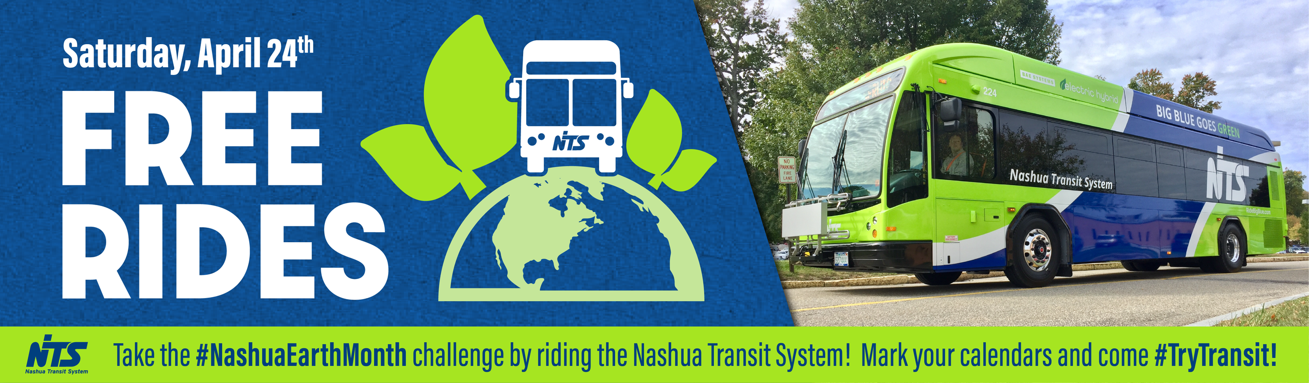 Saturday April 24th, FREE RIDES. Take the #NashuaEarthMonth challenge by riding with nashua transit